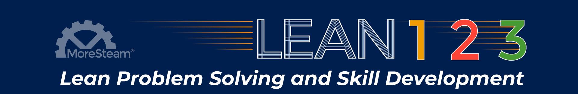 Lean 1-2-3: Lean Problem Solving and Skill Development